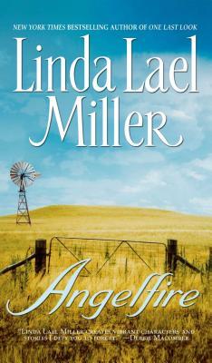 Angelfire - Miller, Linda Lael