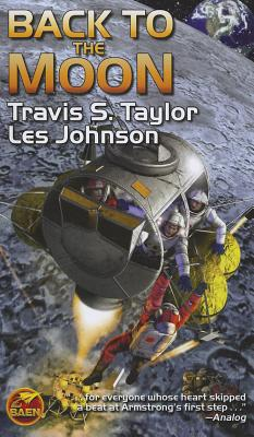 Back to the Moon - Taylor, Travis S, and Johnson, Les