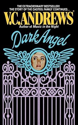 Dark Angel - Andrews, V C, and Marrow, Linda (Editor)