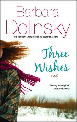 Three Wishes - Delinsky, Barbara