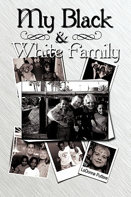 My Black and White Family - Puttere, Ladonna