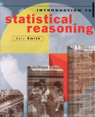 Introduction to Statistical Reasoning - Smith, Gary