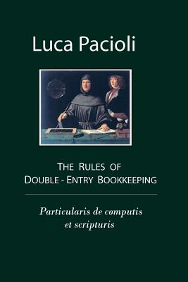 The Rules of Double-Entry Bookkeeping - Pacioli, Luca