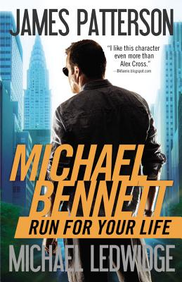 Run for Your Life - Patterson, James, and Ledwidge, Michael