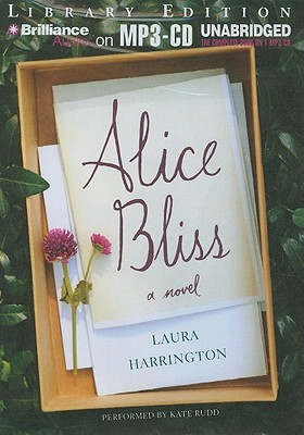 Alice Bliss - Harrington, Laura, and Rudd, Kate (Performed by)