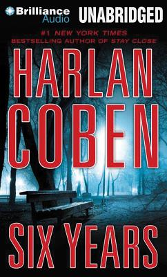 Six Years - Coben, Harlan, and Brick, Scott (Performed by)