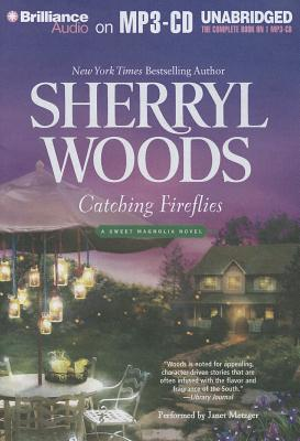 Catching Fireflies - Woods, Sherryl, and Metzger, Janet (Performed by)