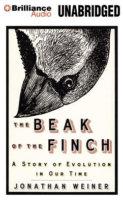 The Beak of the Finch: A Story of Evolution in Our Time - Weiner, Jonathan, Dr., and Bevine, Victor (Read by)