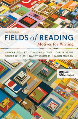 Fields of Reading: Motives for Writing - Comley, Nancy R, and Klaus, Carl H, and Hamilton, David