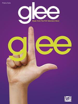Glee: Music from the FOX Television Show - Hal Leonard Publishing Corporation (Creator)