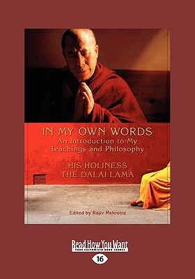 In My Own Words: An Introduction to My Teachings and Philosophy - Lama, The Dalai