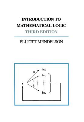 Introduction to Mathematical Logic - Mendelson, Elliott
