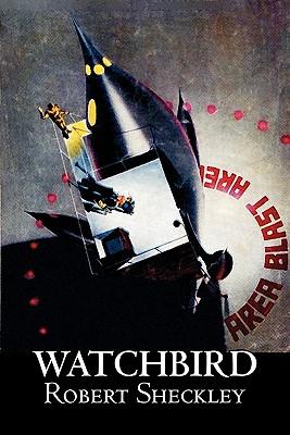 Watchbird - Sheckley, Robert