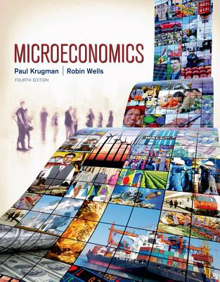 Microeconomics - Krugman, Paul, and Wells, Robin