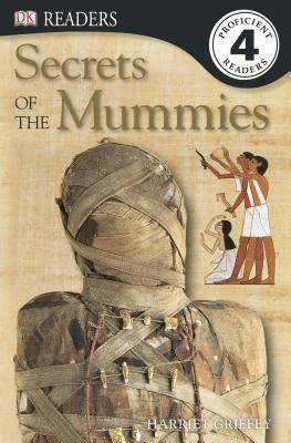 Secrets of the Mummies - Griffey, Harriet