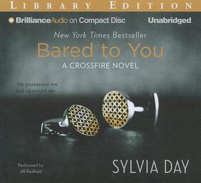 Bared to You - Day, Sylvia, and Redfield, Jill (Performed by)