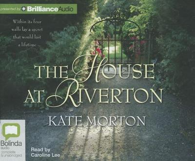 The House at Riverton - Morton, Kate, and Lee, Caroline (Performed by)