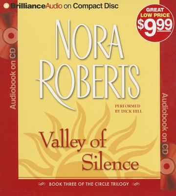 Valley of Silence - Roberts, Nora, and Hill, Dick (Performed by)