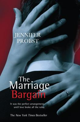 The Marriage Bargain - Probst, Jennifer