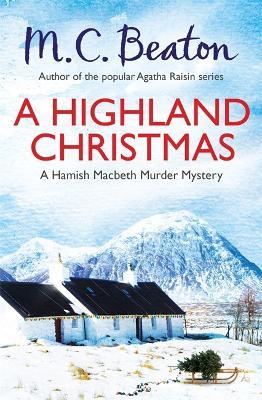 A Highland Christmas - Beaton, M. C.