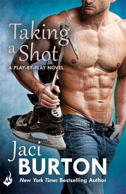 Taking a Shot - Burton, Jaci