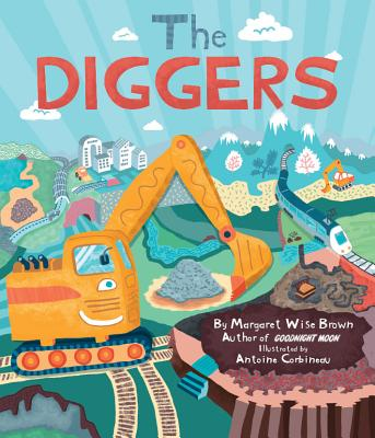 The Diggers - Brown, Margaret Wise