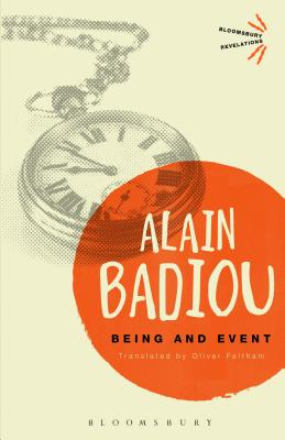 Being and Event - Badiou, Alain, and Feltham, Oliver (Translated by)