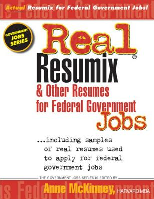 Real Resumix & Other Resumes for Federal Government Jobs - McKinney, Anne