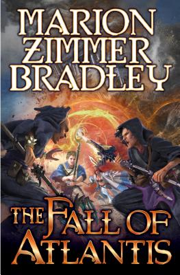 The Fall of Atlantis - Bradley, Marion Zimmer