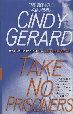 Take No Prisoners - Gerard, Cindy