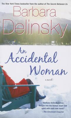 An Accidental Woman - Delinsky, Barbara