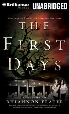 The First Days: As the World Dies - Frater, Rhiannon, and Campbell, Cassandra (Performed by)
