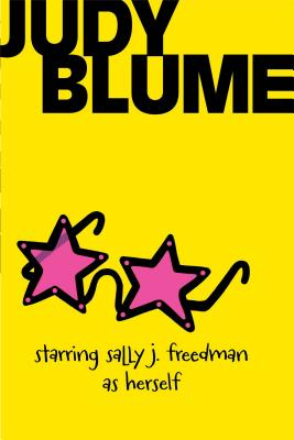 Starring Sally J. Freedman as Herself - Blume, Judy