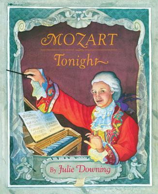 Mozart Tonight - Downing, Julie