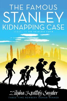 The Famous Stanley Kidnapping Case - Snyder, Zilpha Keatley