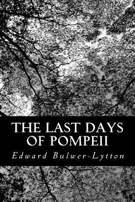 The Last Days of Pompeii - Lytton, Edward Bulwer Lytton, Bar