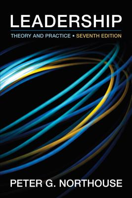 Leadership: Theory and Practice - Northouse, Peter G, Dr.