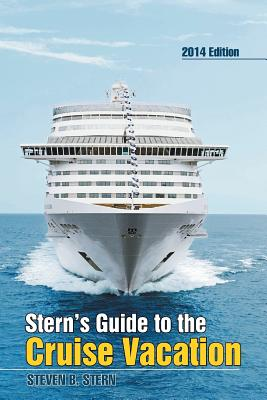 Stern's Guide to the Cruise Vacation - Stern, Steven B