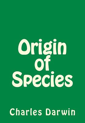 Origin of Species - Darwin, Charles, Professor