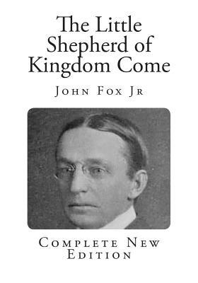 The Little Shepherd Of Kingdom Come By John Fox New border=