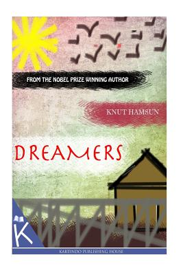 Dreamers - Hamsun, Knut, and Worster, W W (Introduction by)