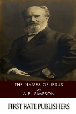 The Names of Jesus - Simpson, A B