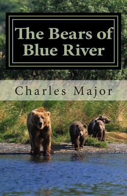 The Bears of Blue River - Major, Charles