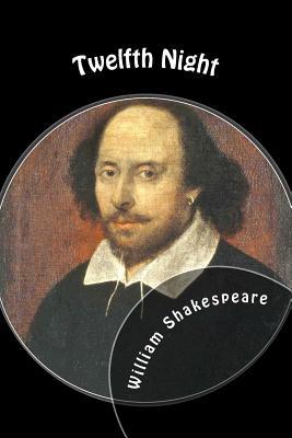 Twelfth Night - Shakespeare, William