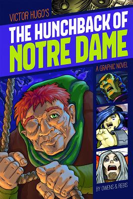 The Hunchback of Notre Dame - Hugo, Victor, and Owens, L L (Retold by)