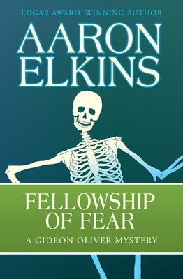 Fellowship of Fear - Elkins, Aaron