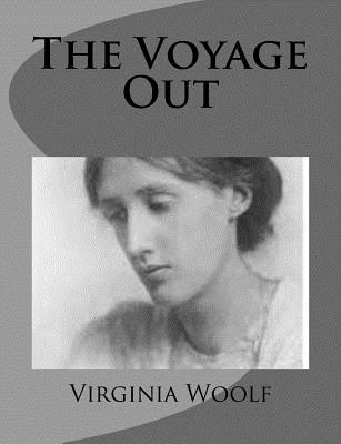 The Voyage Out - Woolf, Virginia