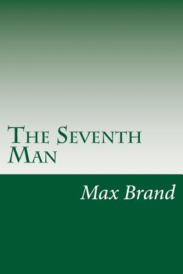 The Seventh Man - Brand, Max