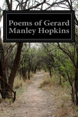 Poems of Gerard Manley Hopkins - Hopkins, Gerard Manley