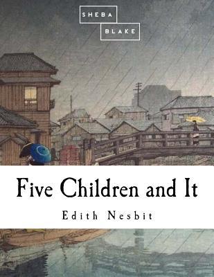 Five Children & It - Nesbit, E
